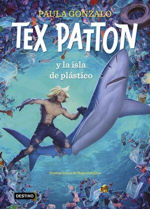 TEX PATTON Y LA ISLA DE PLÁSTICO