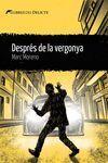 DESPRÉS DE LA VERGONYA