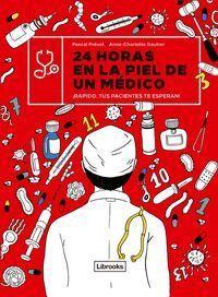 24 HORAS EN LA PIEL DE UN MEDICO