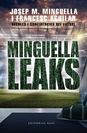 MINGUELLA LEAKS SECRETS I CONFIDENCIES DEL FUTBOL