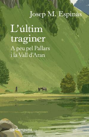 ULTIM TRAGINER, L'