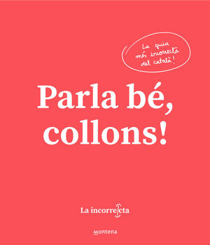 PARLA BE, COLLONS !