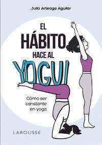 EL HABITO HACE AL YOGUI
