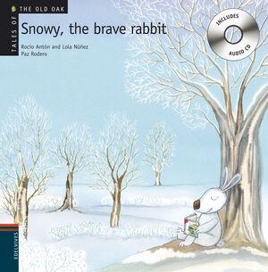 SNOWY, THE BRAVE RABBIT