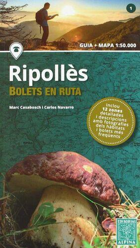 RIPOLLÈS- BOLETS EN RUTA